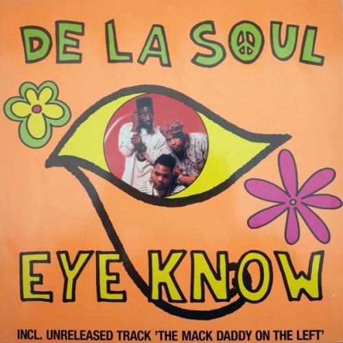 De La Soul-Eye Know, The Mack Daddy. Obal přední, Cover front.Vinylové desky.
