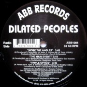 Dilated Peoples-Work the Angles, The Main Event, Triple optic. Vinyl. Vinylové desky.