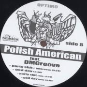 DMGroove feat. Polish American-Party Shit, Get Down – God Day. Etiketa – nálepka na vinylu. Vinylová deska.