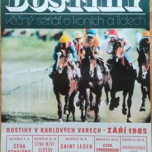 Plakát dostihy-koně-Karlovy Vary-1985-Cena Stadiónu-CENA MZVž Geršův Memoriál-Saint Leger-Cena Svobodného Slova-Svatováclavská Cena