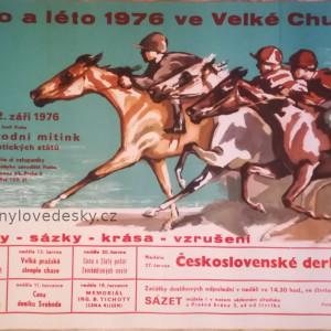 Plakát - dostihy-Praha-Velká Chuchle-1976.06,a 09-Velká Pražská Steeple-Chase,Cena o Zlatý pohár Zemědělských novin, Československé Derby 1976, koně-Emil Kotrba
